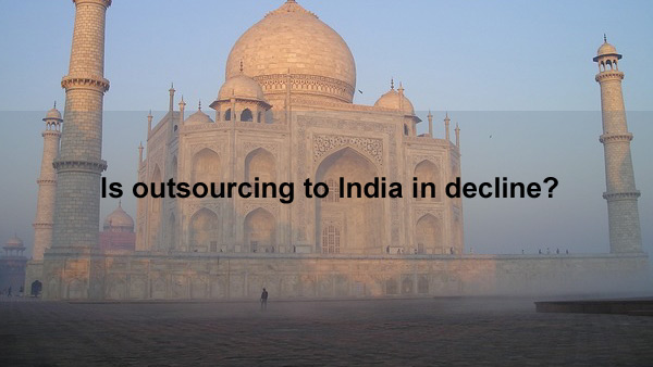 Is outsourcing to India in decline