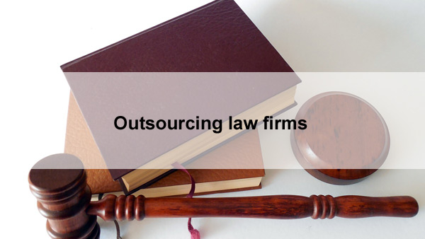 Outsourcing law firms