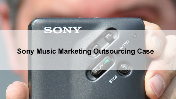 Sony Music marketing outsourcing case