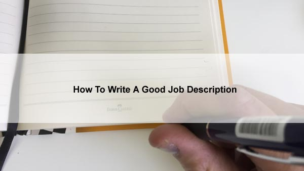 Write A Good Job Description